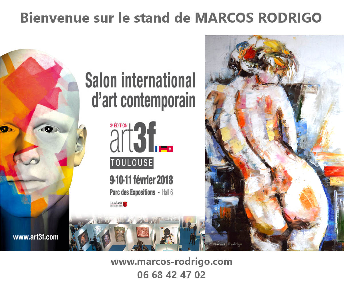 Salon art3f toulouse 2018 marcos rodrigo artiste peintre for Salon international d art contemporain toulouse